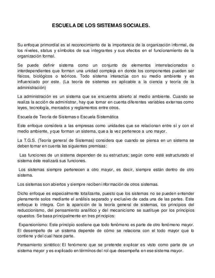 ESCUELA DE LOS SISTEMAS SOCIALES.Su enfoque primordial es el reconocimiento de la importancia de la organización informal,...