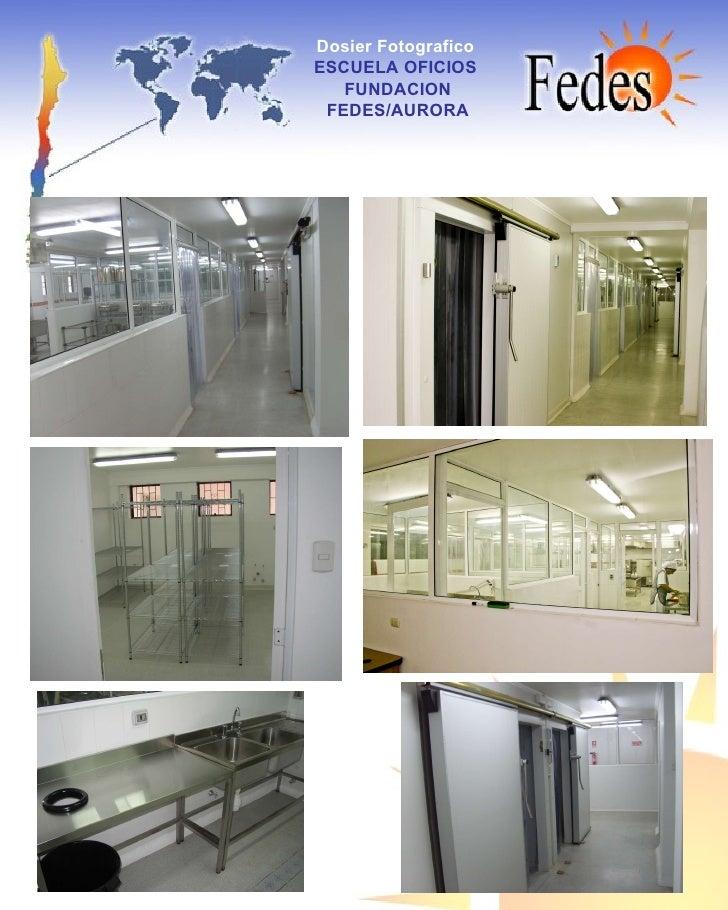 Dosier Fotografico   ESCUELA OFICIOS  FUNDACION FEDES/AURORA