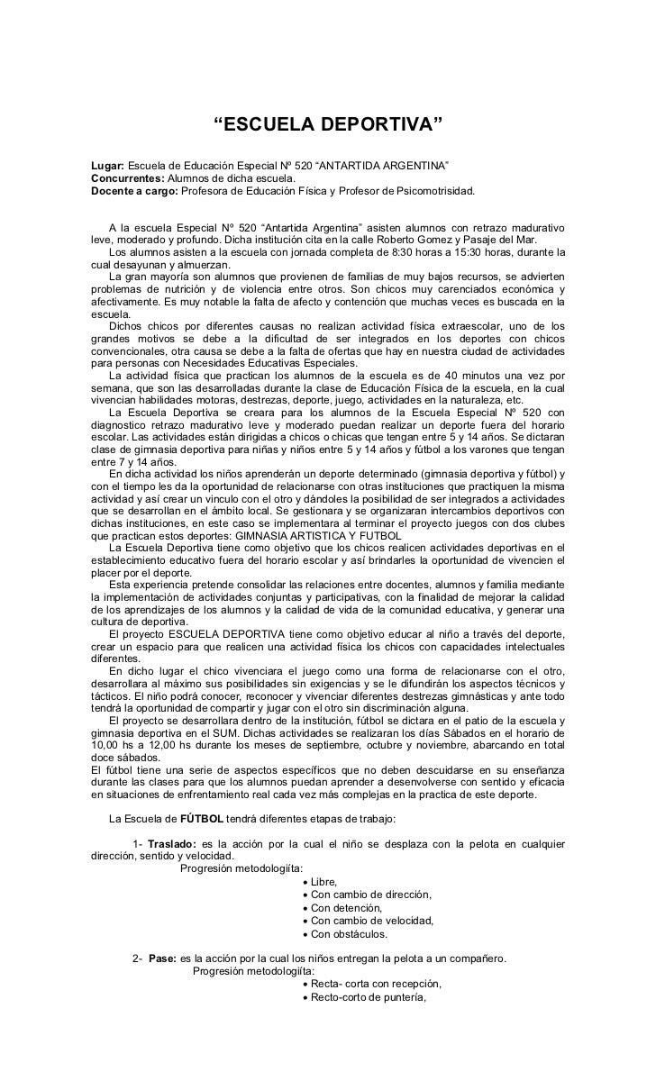 """""""ESCUELA DEPORTIVA""""  Lugar: Escuela de Educación Especial Nº 520 """"ANTARTIDA ARGENTINA"""" Concurrentes: Alumnos de dicha escu..."""