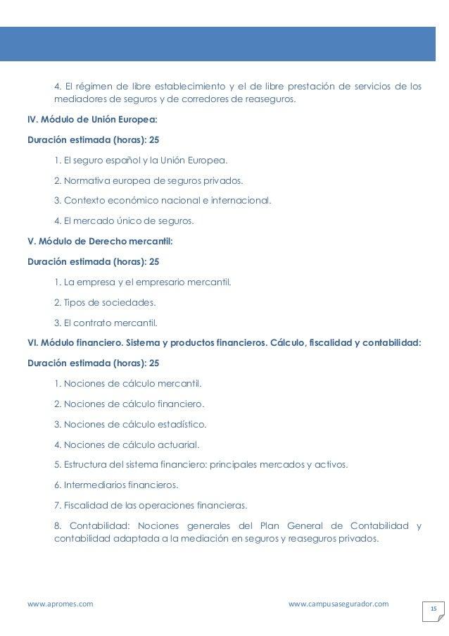 www.apromes.com www.campusasegurador.com 15 4. El régimen de libre establecimiento y el de libre prestación de servicios d...