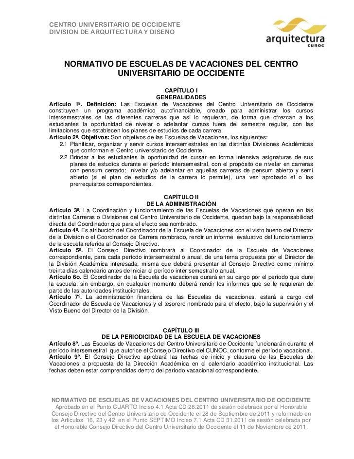 CENTRO UNIVERSITARIO DE OCCIDENTEDIVISION DE ARQUITECTURA Y DISEÑO     NORMATIVO DE ESCUELAS DE VACACIONES DEL CENTRO     ...