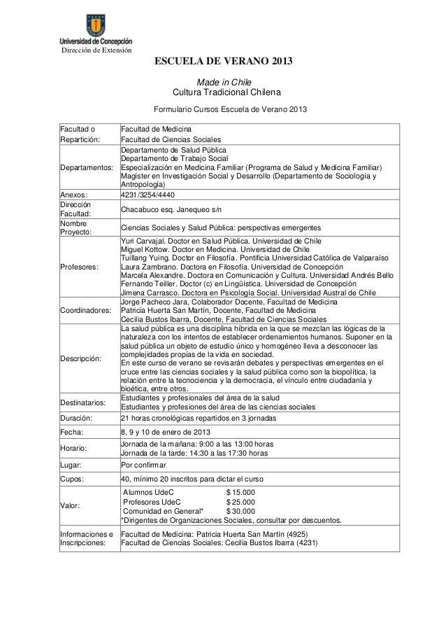 Dirección de Extensión                            ESCUELA DE VERANO 2013                                        Made in Ch...