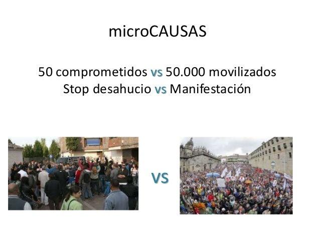 microCAUSAS 50 comprometidos vs 50.000 movilizados Stop desahucio vs Manifestación  vs