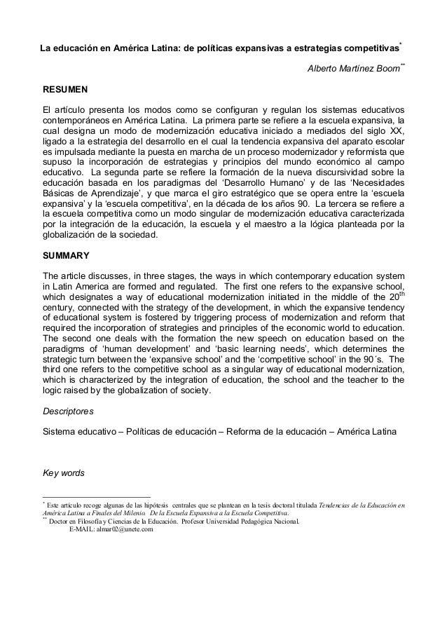 La educación en América Latina: de políticas expansivas a estrategias competitivas*  Alberto Martínez Boom**  RESUMEN  El ...