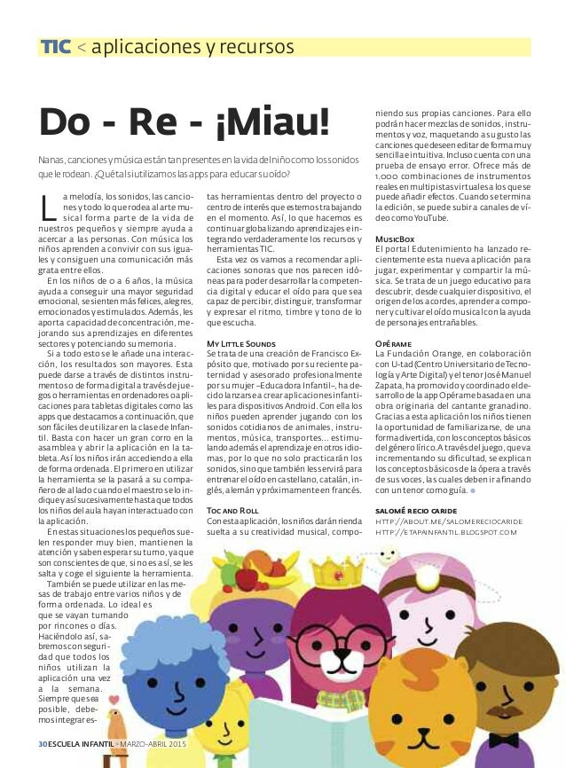 Do - Re - ¡Miau! TIC < aplicaciones y recursos niendo sus propias canciones. Para ello podrán hacer mezclas de sonidos, in...