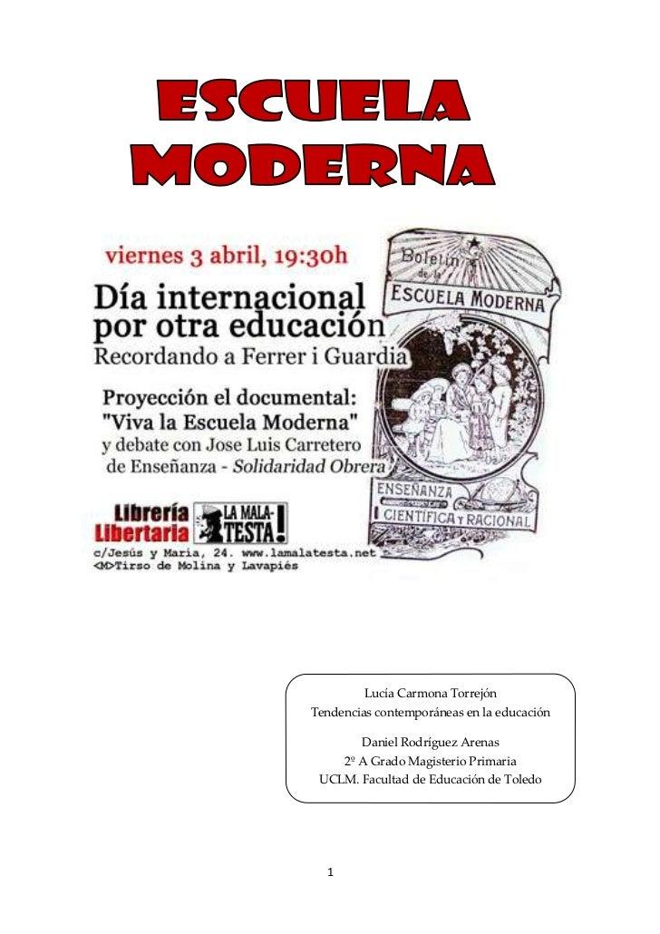 <br />33020-4486<br />Lucía Carmona TorrejónTendencias contemporáneas en la educaciónDaniel Rodríguez Arenas2...