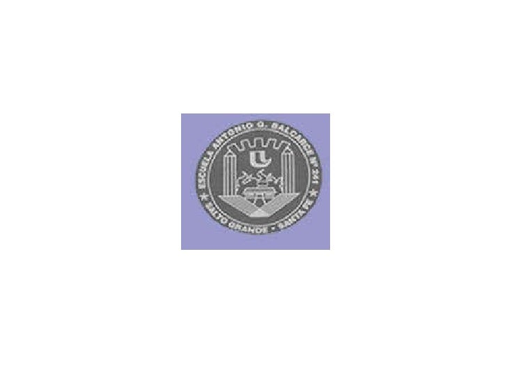 ESCUELA Nº 241  ANTONIO G. BALCARCE Proyecto de Educación Vial Plástica