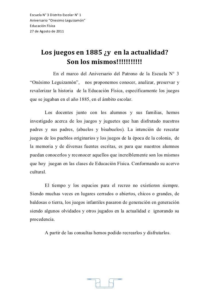 """Escuela N° 3 Distrito Escolar N° 1Aniversario """"Onesimo Leguizamón""""Educación Física27 de Agosto de 2011      Los juegos en ..."""