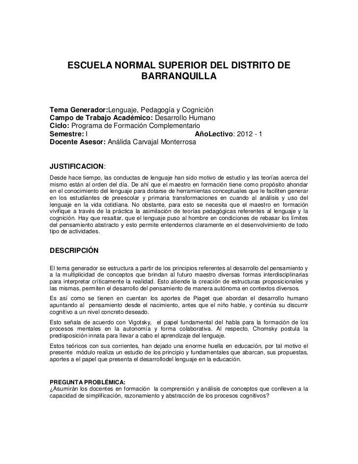 ESCUELA NORMAL SUPERIOR DEL DISTRITO DE                  BARRANQUILLATema Generador:Lenguaje, Pedagogía y CogniciónCampo d...