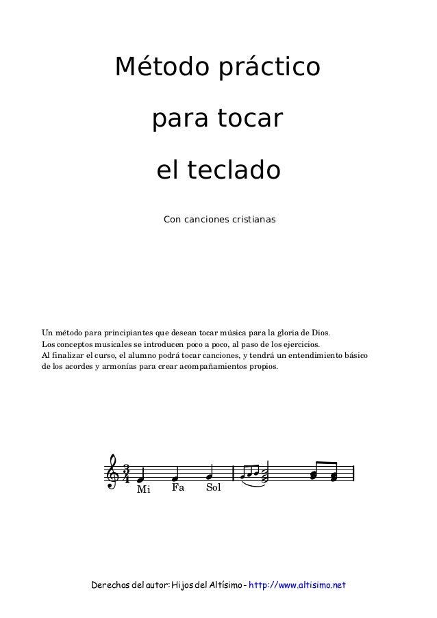 Método práctico para tocar el teclado Con canciones cristianas  Un método para principiantes que desean tocar música para ...