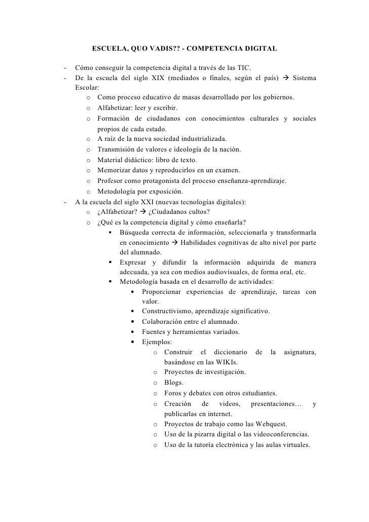 ESCUELA, QUO VADIS?? - COMPETENCIA DIGITAL-   Cómo conseguir la competencia digital a través de las TIC.-   De la escuela ...
