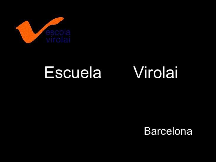 Escuela   Virolai           Barcelona