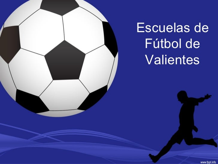 Escuelas de Fútbol de Valientes