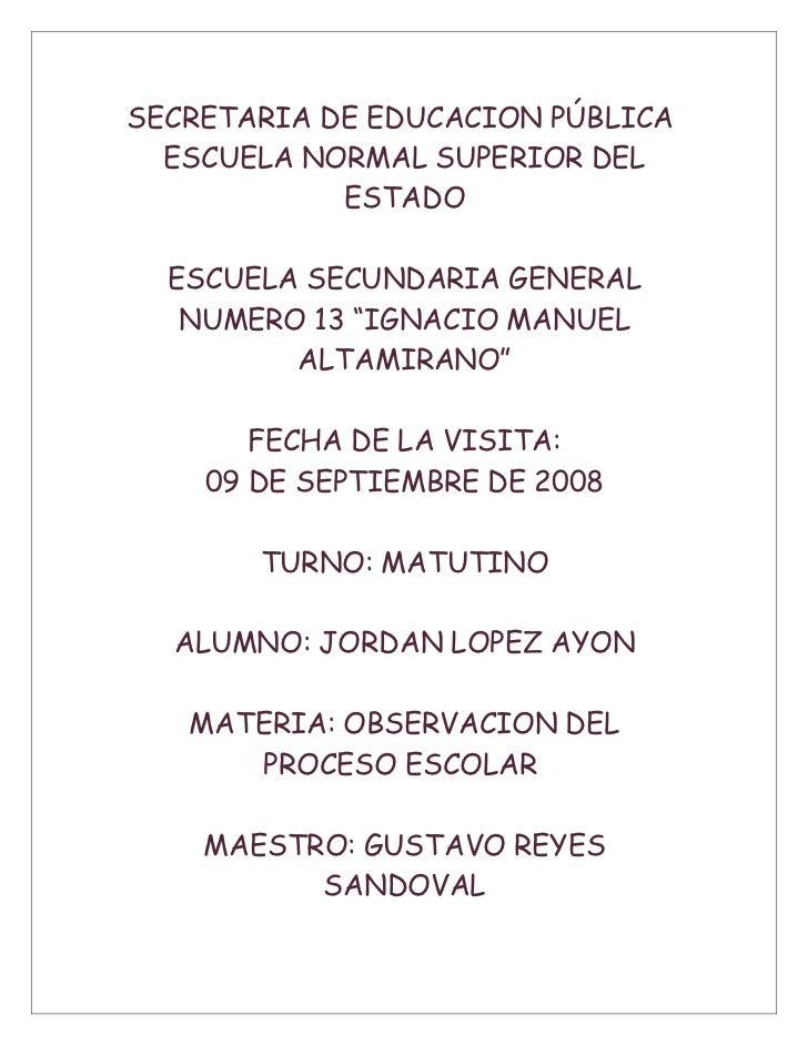 SECRETARIA DE EDUCACION PÚBLICA   ESCUELA NORMAL SUPERIOR DEL             ESTADO    ESCUELA SECUNDARIA GENERAL    NUMERO 1...