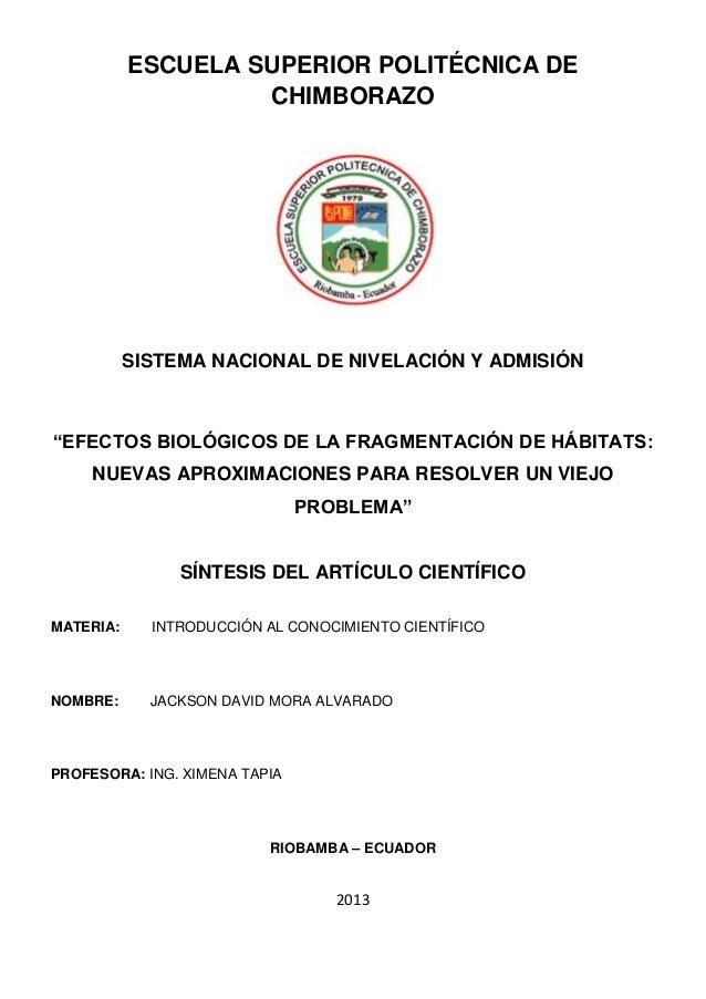 """ESCUELA SUPERIOR POLITÉCNICA DECHIMBORAZOSISTEMA NACIONAL DE NIVELACIÓN Y ADMISIÓN""""EFECTOS BIOLÓGICOS DE LA FRAGMENTACIÓN ..."""