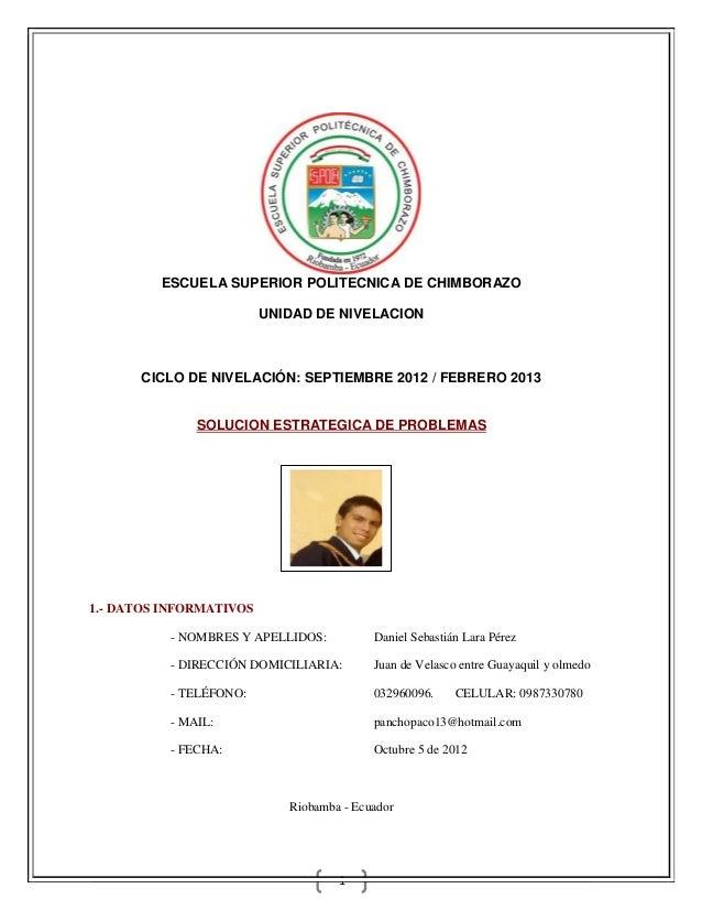 ESCUELA SUPERIOR POLITECNICA DE CHIMBORAZO                         UNIDAD DE NIVELACION      CICLO DE NIVELACIÓN: SEPTIEMB...