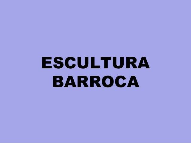 ESCULTURA BARROCA