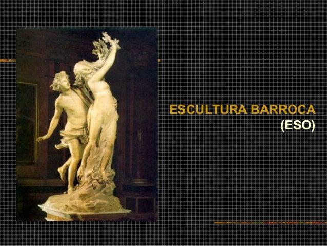 ESCULTURA BARROCA (ESO)