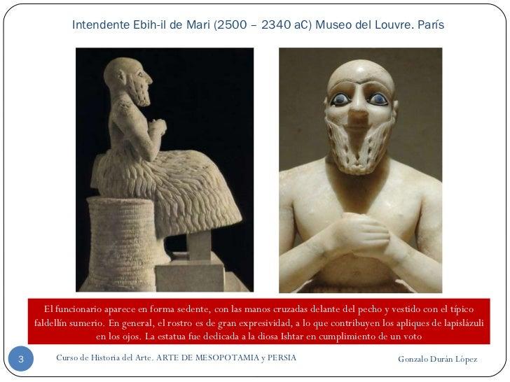Escultura de Mesopotamia y Persia Slide 3