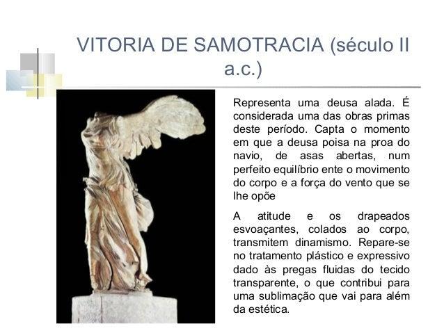 Conclusões: A evolução da escultura grega antiga compreende três grandes períodos: arcaico, clássico e helenístico. No iní...