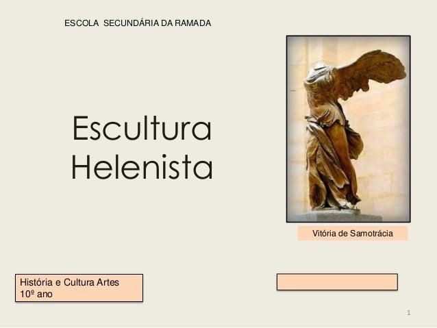 ESCOLA SECUNDÁRIA DA RAMADA            Escultura            Helenista                                        Vitória de Sa...
