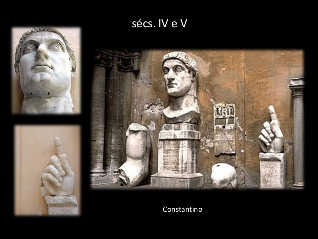 sécs. IV e V  Constantino