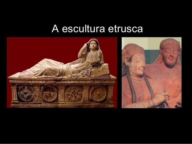 Retrato etrusco  A escultura etrusca