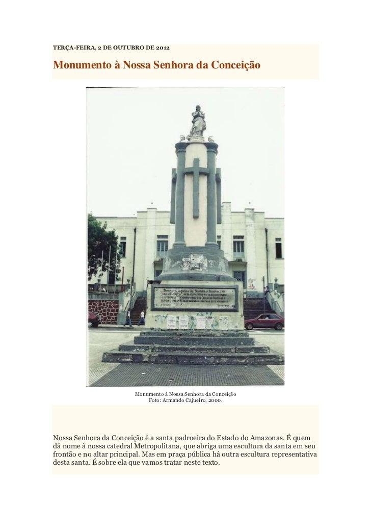 TERÇA-FEIRA, 2 DE OUTUBRO DE 2012Monumento à Nossa Senhora da Conceição                          Monumento à Nossa Senhora...