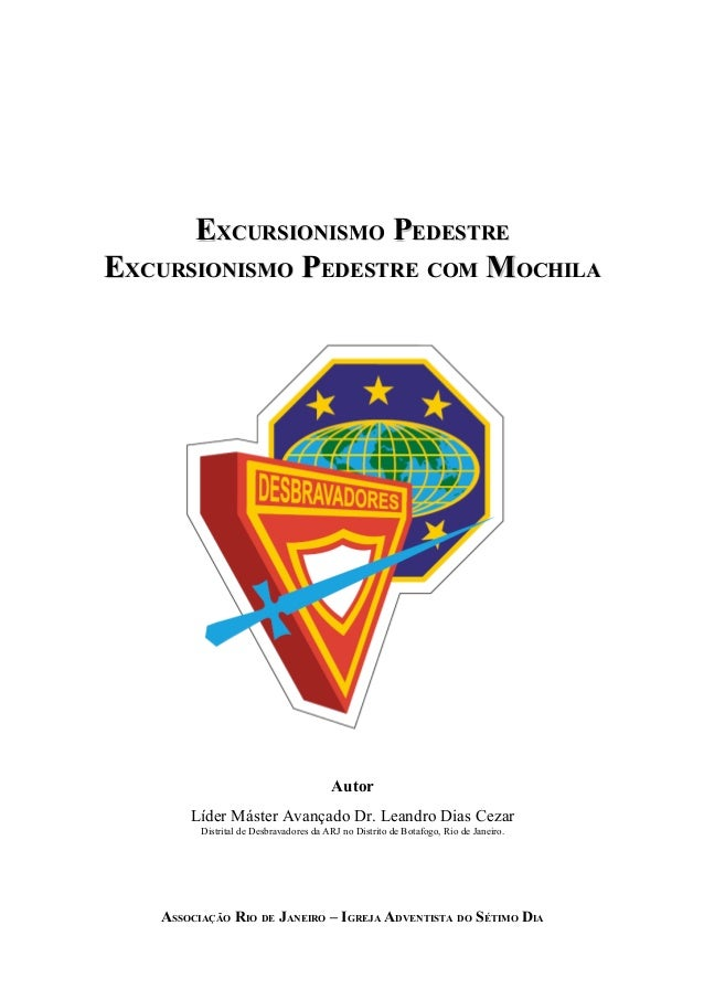 EEXCURSIONISMOXCURSIONISMO PPEDESTREEDESTRE EEXCURSIONISMOXCURSIONISMO PPEDESTREEDESTRE COMCOM MMOCHILAOCHILA Autor Líder ...