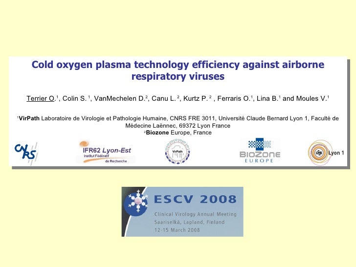Cold oxygen plasma technology efficiency against airborne                        respiratory viruses      Terrier O.1, Col...
