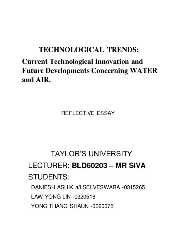 esd essay technological trends current technological innovation and future developments concerning water and air reflective essay introduction ldquo
