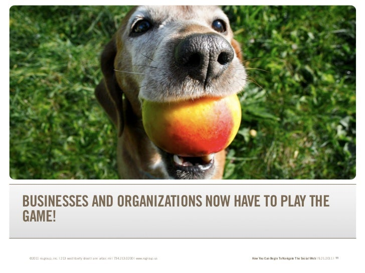 TRANSFORM YOUR BRAND.TRANSFORM YOUR BUSINESS.BUSINESSES AND ORGANIZATIONS NOW HAVE TO PLAY THEGAME! ©2011 re:group, inc. |...