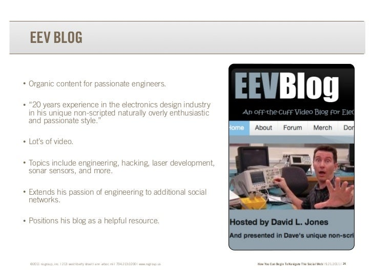 """EEV BLOG•   Organic content for passionate engineers.•   """"20 years experience in the electronics design industry    in his..."""