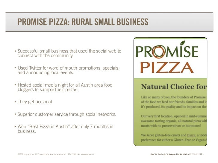 PROMISE PIZZA: RURAL SMALL BUSINESS•   Successful small business that used the social web to    connect with the community...