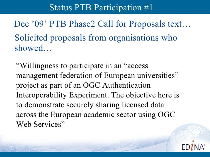 """Status PTB Participation #1  Dec '09' PTB Phase2 Call for Proposals text… """" Willingness to participate in an """"access manag..."""