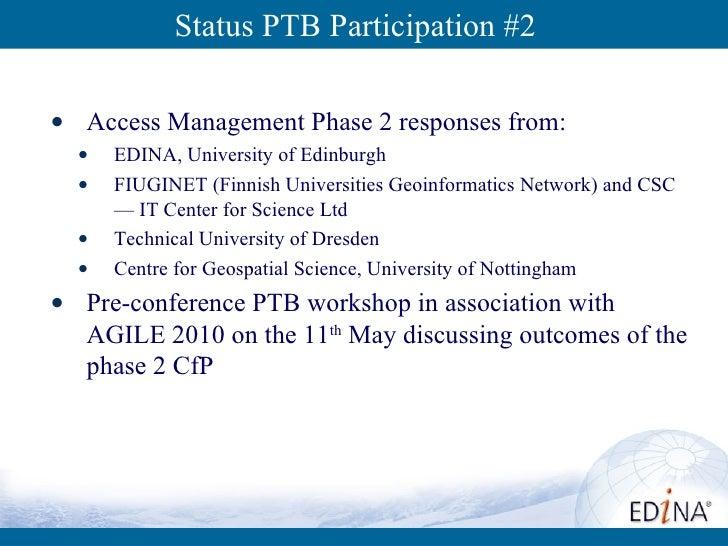 <ul><li>Access Management Phase 2 responses from: </li></ul><ul><ul><li>EDINA, University of Edinburgh </li></ul></ul><ul>...