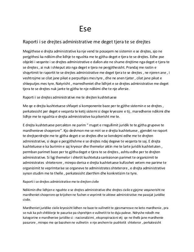 EseRaporti i se drejtes administrative me deget tjera te se drejtesMegjithese e drejta administrative ka nje vend te posaq...