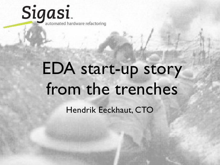 EDA start-up story from the trenches    Hendrik Eeckhaut, CTO