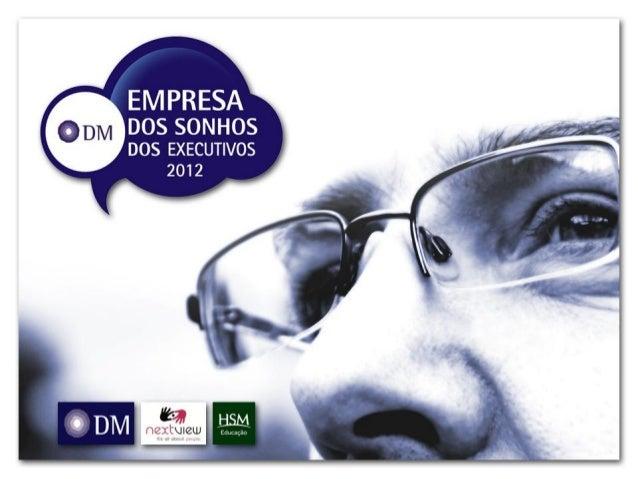 24 anos de mercado3 unidades de negócios:• Executivos,• Especialistas• Liderançadmrh.com.brEmpresa de pesquisasobre tendên...
