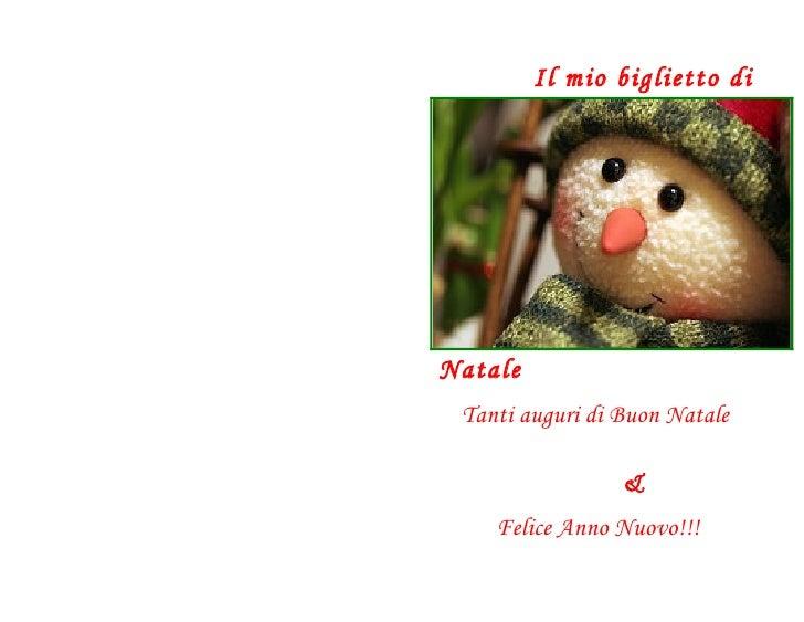 Il mio biglietto diNatale Tanti auguri di Buon Natale                 &    Felice Anno Nuovo!!!