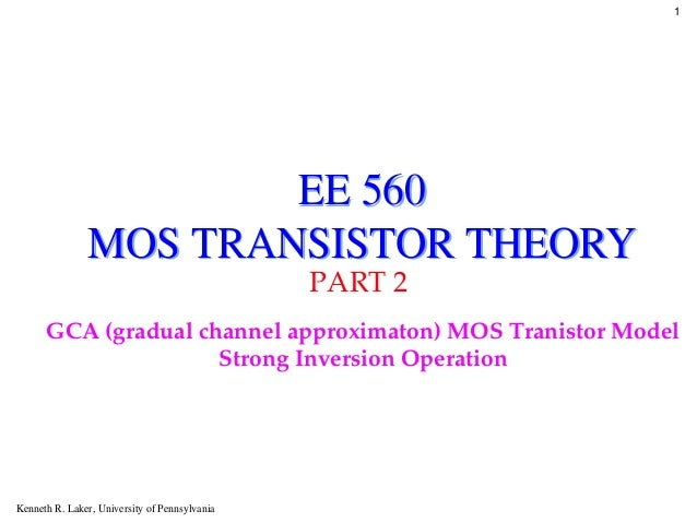 11                       EE 560               MOS TRANSISTOR THEORY                                               PART 2  ...