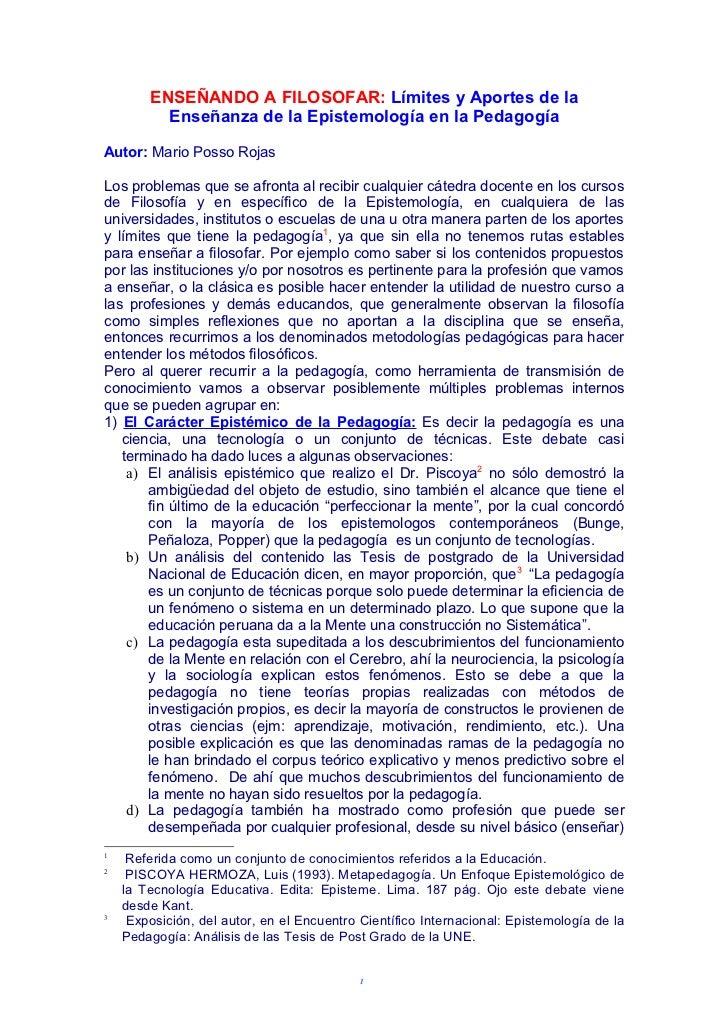 ENSEÑANDO A FILOSOFAR: Límites y Aportes de la          Enseñanza de la Epistemología en la PedagogíaAutor: Mario Posso Ro...