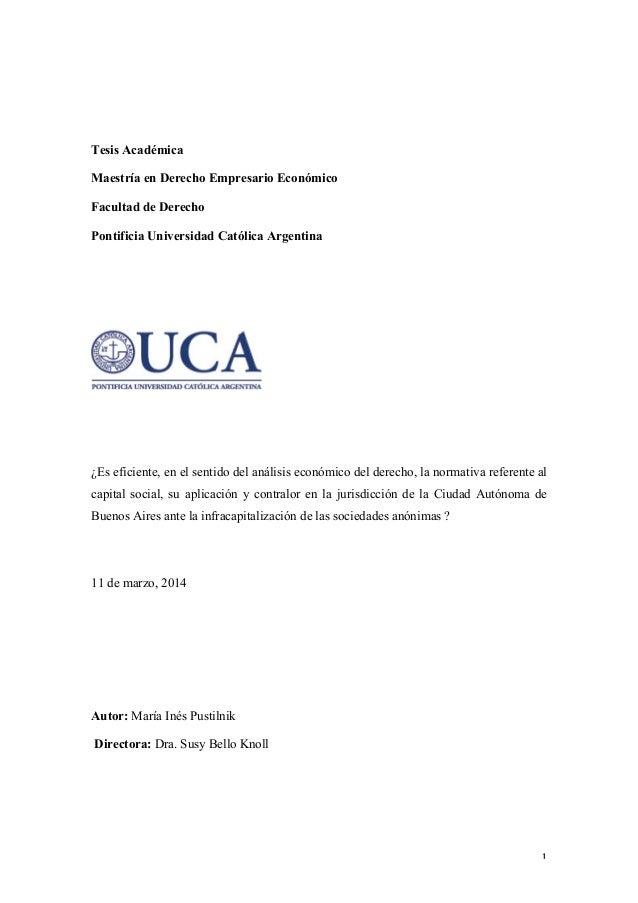 1 Tesis Académica Maestría en Derecho Empresario Económico Facultad de Derecho Pontificia Universidad Católica Argentina ¿...