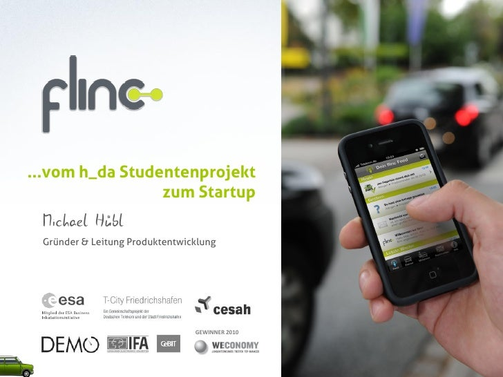 ...vom h_da Studentenprojekt                  zum Startup  Michael Hübl  Gründer & Leitung Produktentwicklung             ...