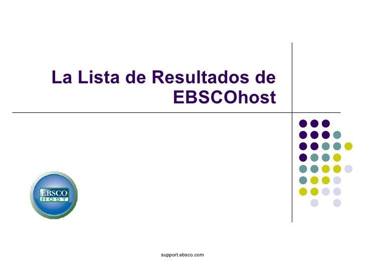 La Lista de Resultados de EBSCOhost support.ebsco.com