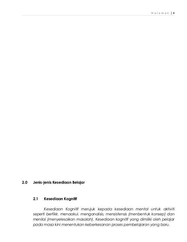 H a l a m a n   4 2.0 Jenis-jenis Kesediaan Belajar 2.1 Kesediaan Kognitif Kesediaan Kognitif merujuk kepada kesediaan men...