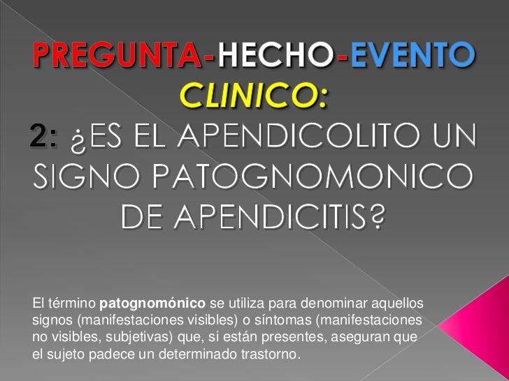 Es El Apendicolito Un Signo Patognomonico De Apendicitis