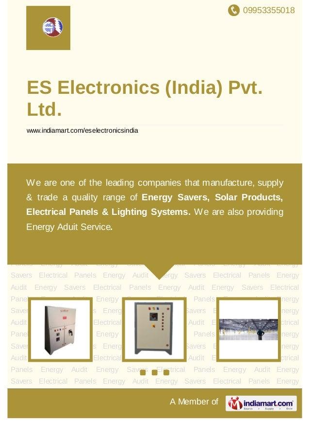 09953355018A Member ofES Electronics (India) Pvt.Ltd.www.indiamart.com/eselectronicsindiaEnergy Savers Electrical Panels E...