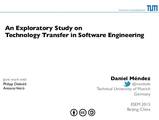 Technische Universität München An Exploratory Study on 