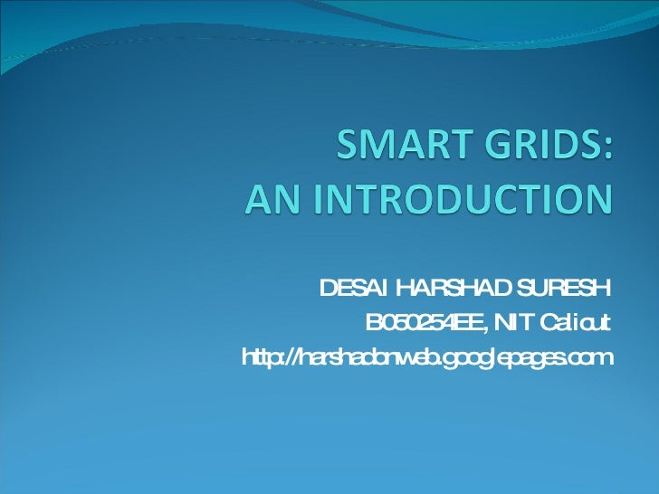 DESAI HARSHAD SURESH B050254EE, NIT Calicut http://harshadonweb.googlepages.com